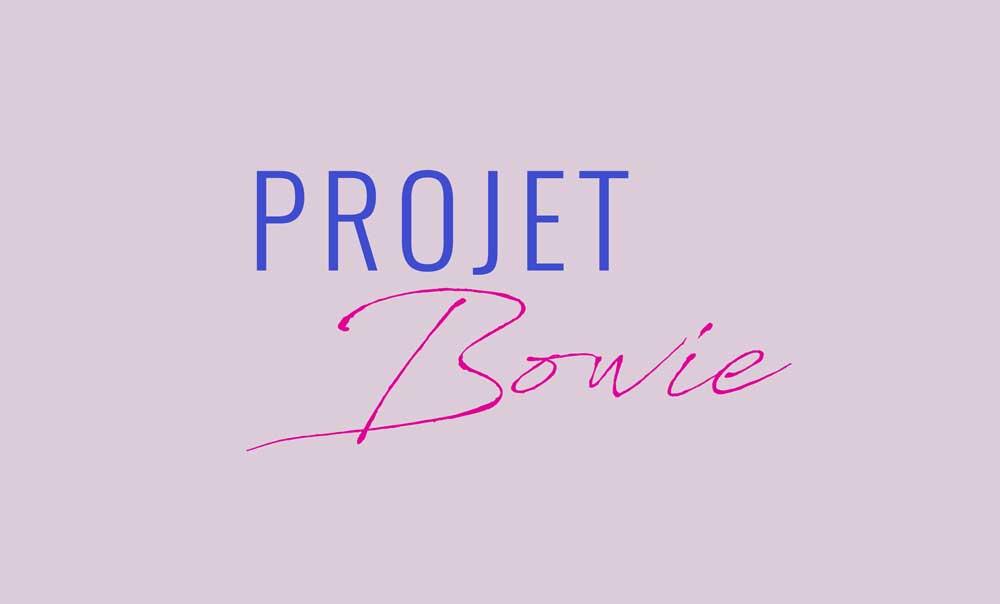 Titre du projet Bowie dirigé artistiquement par Diane Gaillard